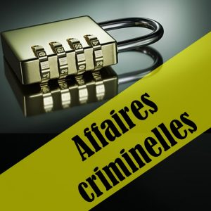 Affaires criminelles